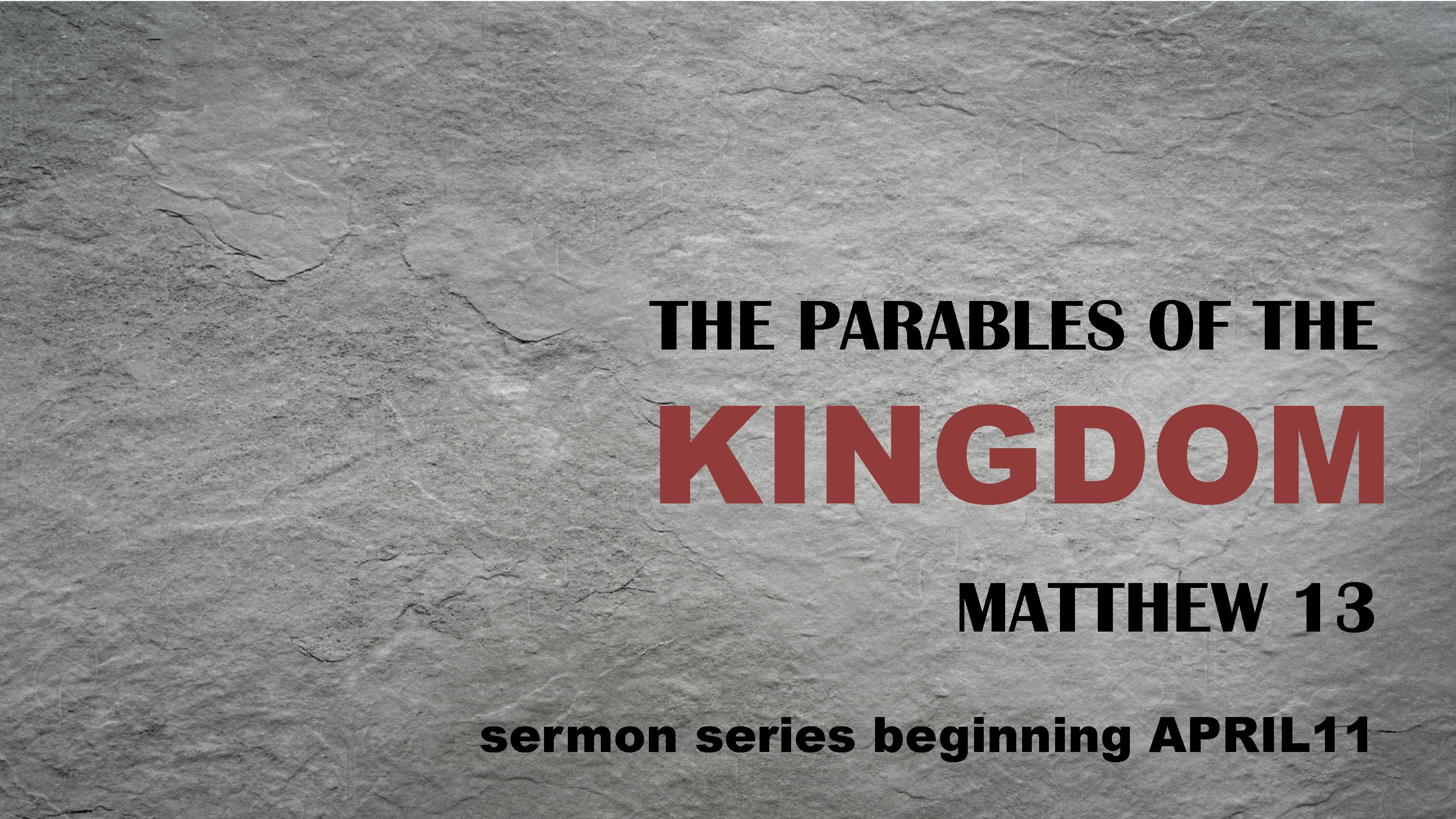 Parables of the Kingdom Sermon Series